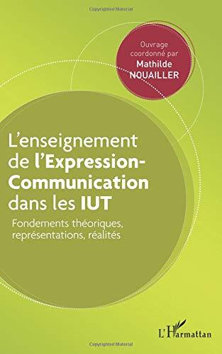 L'enseignement de l'Expression-Communication dans les IUT par Mathilde Nouailler