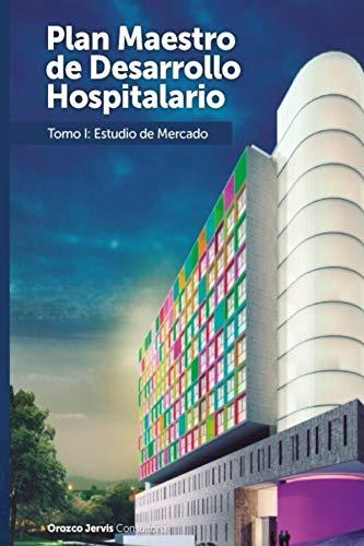 Estudio de Mercado de los Servicios de Pediatria en el Departamento de Bolivar (Colombia) (Plan Maestro de Desarrollo Hospitalario HINFP nº 1) por David Jervis
