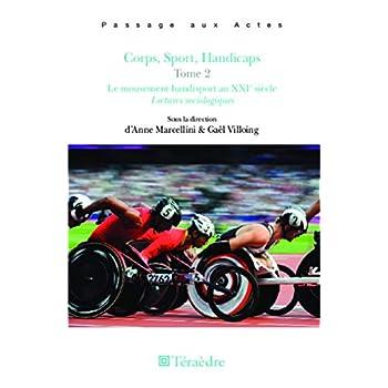Corps, sport, Handicaps Tome 2