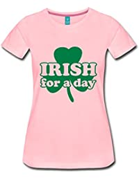 Spreadshirt Irish For A Day Quote St Patrick's Day Humour Women's Premium T-Shirt