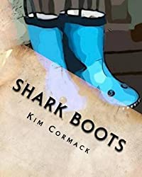 [(Shark Boots)] [By (author) Kim Cormack ] published on (April, 2011)