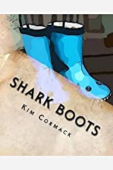 [(Shark Boots)] [By (author) Kim Cormack ] published on (April, 2011) Broché