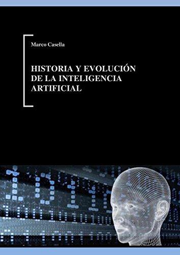 Historia y evolución de la Inteligencia Artificial
