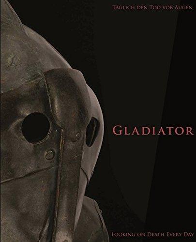 Gladiator: Täglich den Tod vor Augen