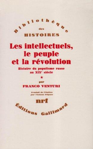 Les Intellectuels, le peuple et la Révolution, tome 1