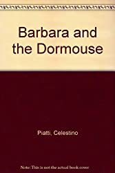 Barbara and the Dormouse