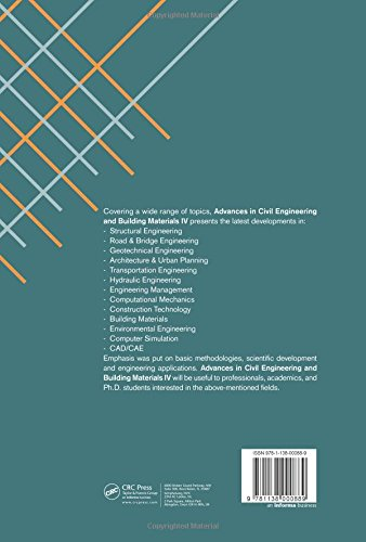 Advances in Civil Engineering and Building Materials IV: Selected papers from the 2014 4th International Conference on Civil Engineering and Building ... (CEBM 2014), 15-16 November 2014, Hong Kong