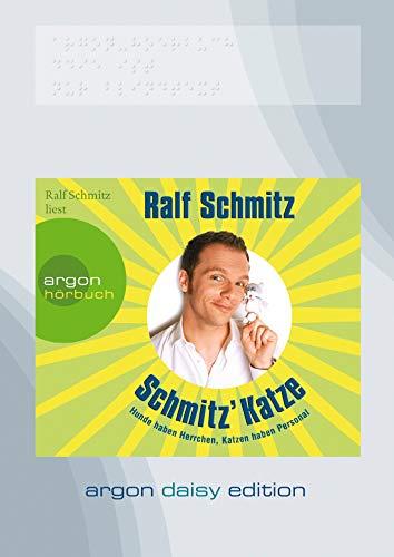 Schmitz\' Katze (DAISY Edition): Hunde haben Herrchen, Katzen haben Personal