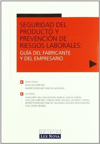 Seguridad del producto y prevención de riesgos laborales: Guía del fabricante y del empresario