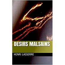 DESIRS MALSAINS (French Edition)