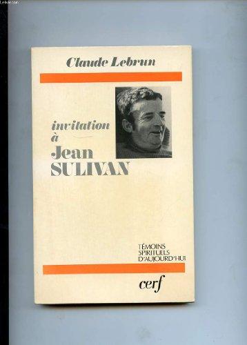 Invitation à Jean Sulivan