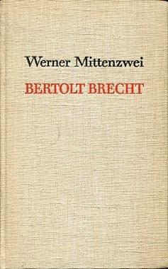 Bertolt Brecht. Von der 'Maßnahme' zu 'Leben des Galilei'