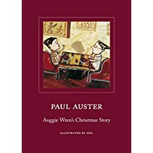 Auggie Wren's Christmas Story by Paul Auster (2009-10-01)