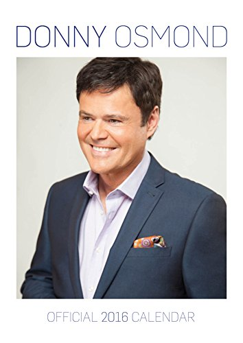 The Official Donny Osmond 2016 A3 Calend...