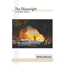 The Shipwright and Other Stories (English Edition)