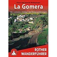 La Gomera. Von Wolfsperger, Klaus,