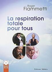 La respiration totale pour tous (DVD inclus)
