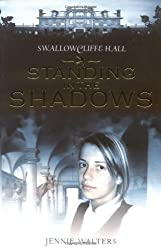 Standing in the Shadows (Swallowcliffe Hall)
