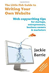 The Little Fish Guide to Writing Your Own Website (The Little Fish Guides)
