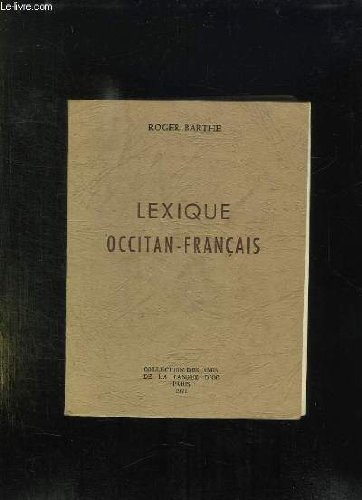 Lexique occitan-francais par ROGER BARTHE