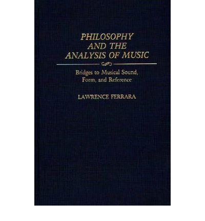 by-lawrence-ferrara-author-philosophy-and-the-analysis-of-music-bridges-to-musical-sound-form-and-reference-bibliographies-and-indexes-in-gerontology-by-dec-1991-hardcover