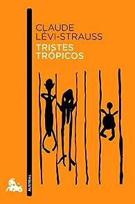 Tristes trópicos par Claude Lévi-Strauss