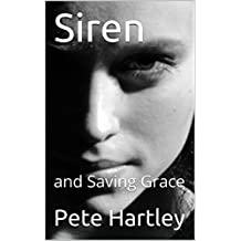 Siren: and Saving Grace (uneasy theatre plays Book 3)