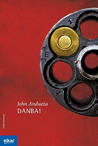 Danba! (Ateko bandan Book 42) (Basque Edition)