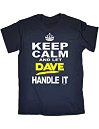 KEEP CALM AND LET 123t Men's DAVE HANDLE IT Men's T-SHIRT