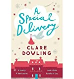 [(A Special Delivery)] [ By (author) Clare Dowling ] [October, 2014] bei Amazon kaufen