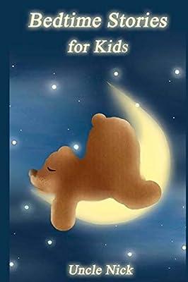 Bedtime Stories for Kids: Short Bedtime Stories for Children