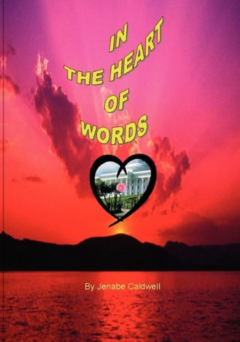 In the Heart of Words por Jenabe E. Caldwell