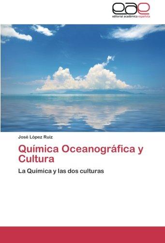 Quimica Oceanografica y Cultura por Jos L. Pez Ruiz