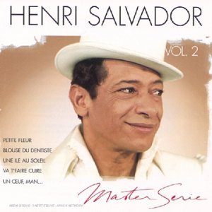 Master Serie : Henri Salvador Vol. 2
