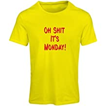 'N4068F Camiseta mujer Oh shit it''s Monday gift'
