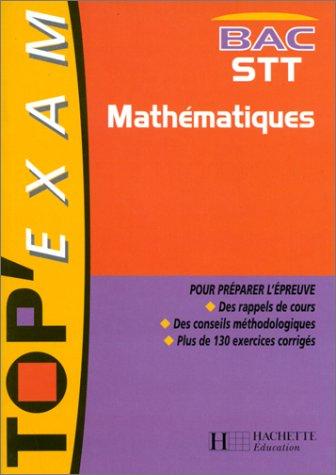 Mathématiques, bac STT par Patrick Malfoy, Hélène Saget