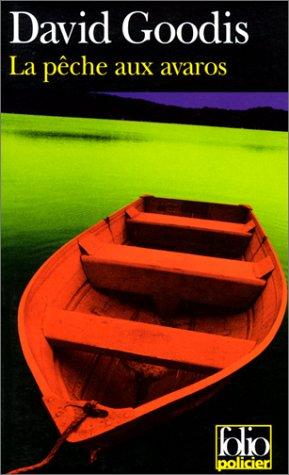 La pêche aux avaros par David Goodis