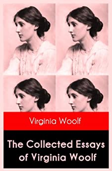 The Collected Essays of Virginia Woolf par [Woolf, Virginia]