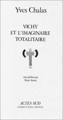 Vichy et l'imaginaire totalitaire