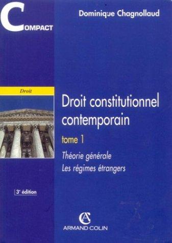 Droit constitutionnel contemporain - Théorie générale -Les régimes étrangers