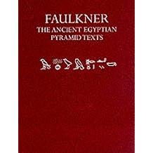 The Ancient Egyptian Pyramid Texts (Oxford University Press academic monograph reprints)