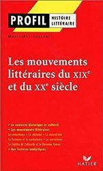 Les mouvements littéraires du XIXème et du XXème siècle