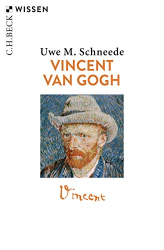 Vincent van Gogh (Beck'sche Reihe 2310) -