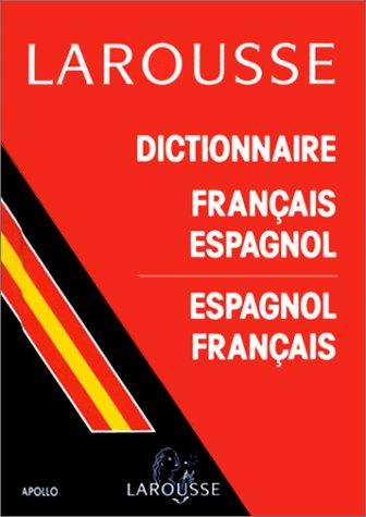 DICTIONNAIRE FRANCAIS-ESPAGNOL ET ESPAGNOL-FRANCAIS