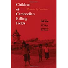 Children of Cambodia's Killing Fields: Memoirs by Survivors (Yale Southeast Asia Studies Monograph Series)