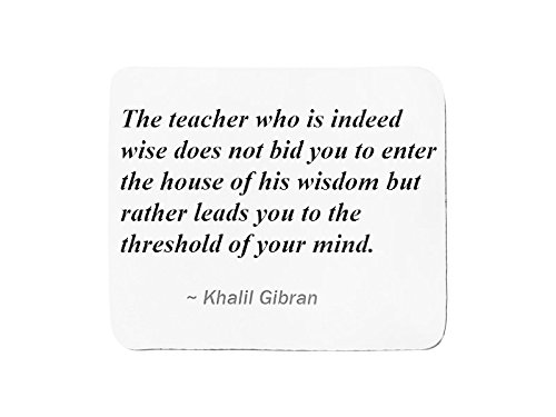 mousepad-with-the-teacher-who-is-indeed-wise-does-not-bid-you-to-enter-the-house-of-his-wisdom-but-r