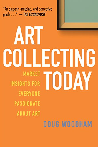 Art Collecting Today por Doug Woodham