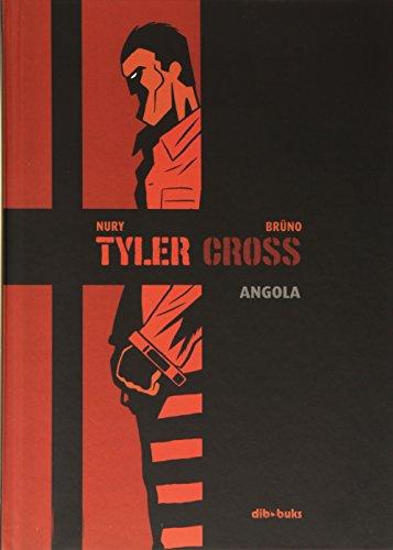 Tyler Cross 2: Angola (Aventúrate) por Fabien Nury