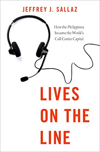 Lives on the Line: How the Philippines became the World's Call Center Capital (Global and Comparative Ethnography) (English Edition)