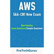 AWS Solutions Architect Associate (New Exam) - Practice Questions: High Quality Latest Sample/Practice Questions - Updated Aug 2018